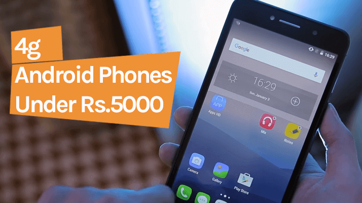 4g mobiles under 5000 rupees in India