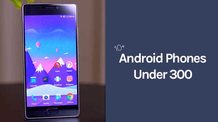best unlocked android phones under 300